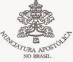 AVISO DE RECEBIMENTO PELA NUNCIATURA APOSTÓLICA DO BRASIL