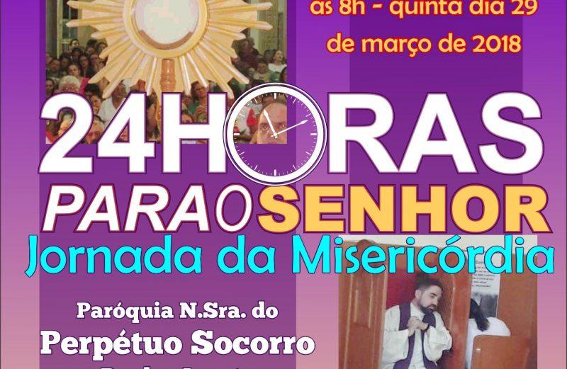 JORNADA PAROQUIAL DA MISERICÓRDIA 24 horas para o Senhor