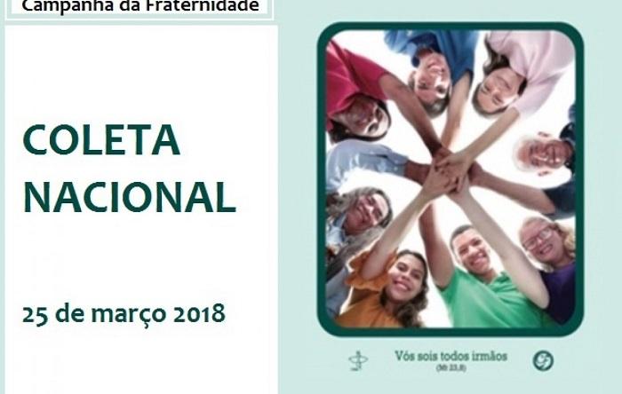 COLETA NACIONAL DA CAMPANHA DA FRATERNIDADE 2018